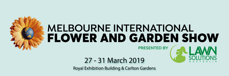 2019 Melbourne International Flower & Garden Show