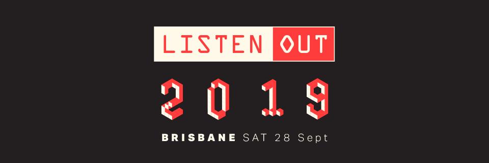 Listen Out Brisbane 2019