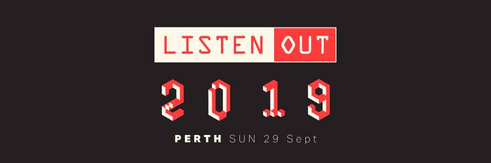 Listen Out Perth 2019