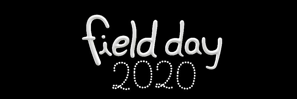 2020 FIELD DAY