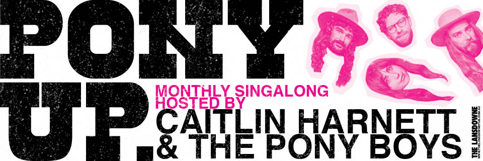 PONY UP with Caitlin Harnett & The Pony Boys