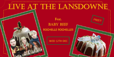 Rochelle Rochelles + Baby Beef (DOWNSTAIRS/FREE)