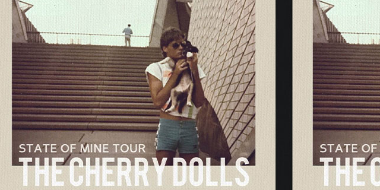 The Cherry Doll's 'state of mine' tour