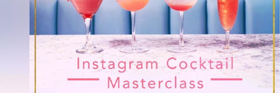 Instagram Cocktail Masterclass
