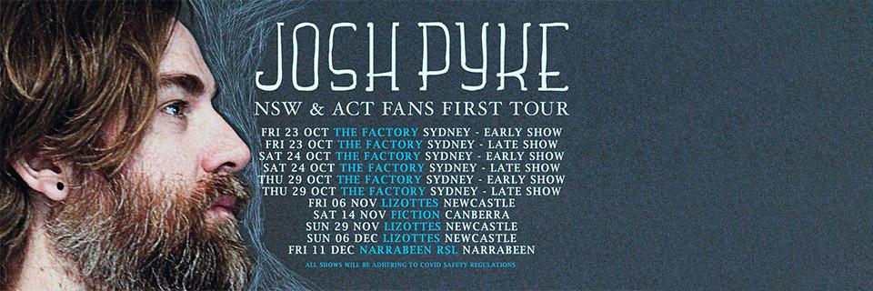 Josh Pyke - Fans First Tour